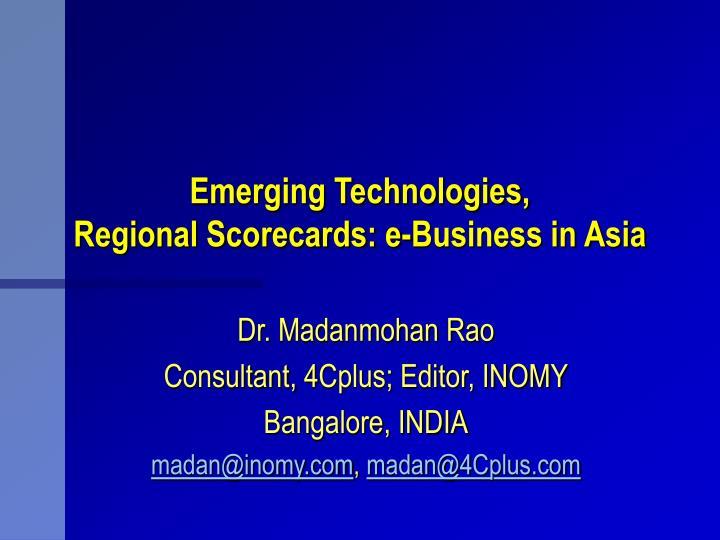 emerging technologies regional scorecards e business in asia n.
