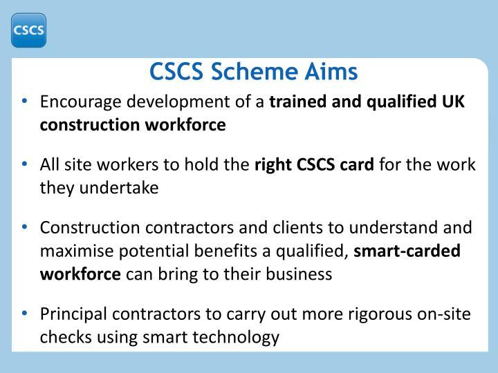 CSCS Scheme Aims