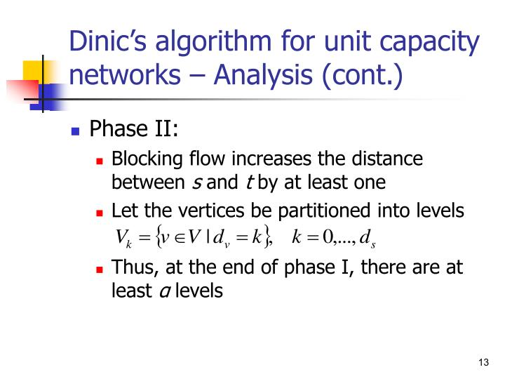 Dinic's algorithm for unit capacity networks – Analysis (cont.)