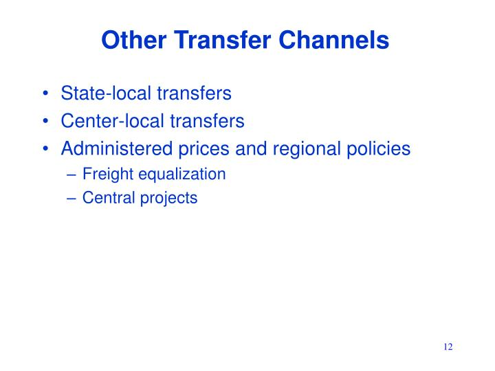 Other Transfer Channels