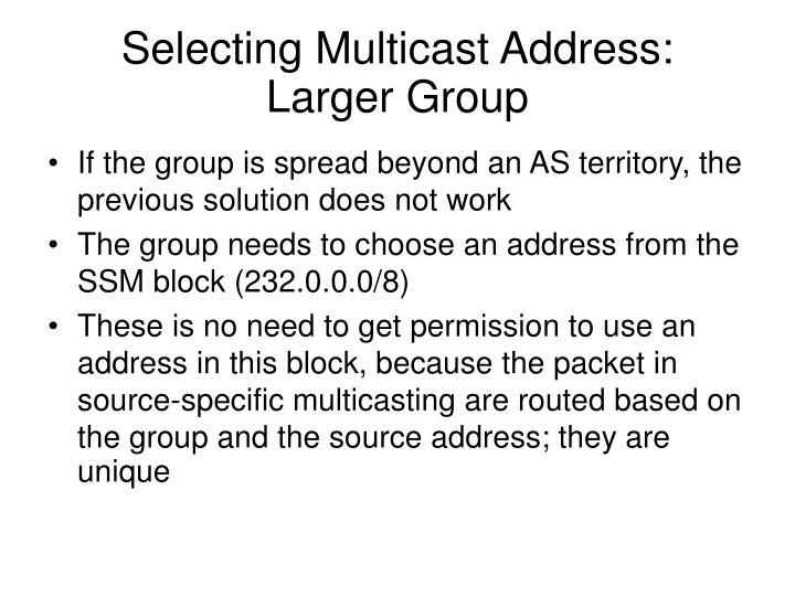 Selecting Multicast Address: