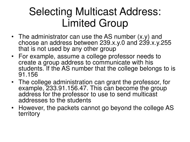 Selecting Multicast Address: Limited Group