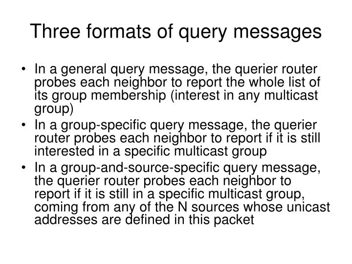 Three formats of query messages