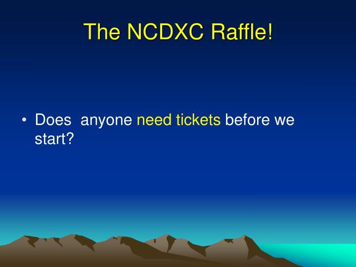 The NCDXC Raffle!