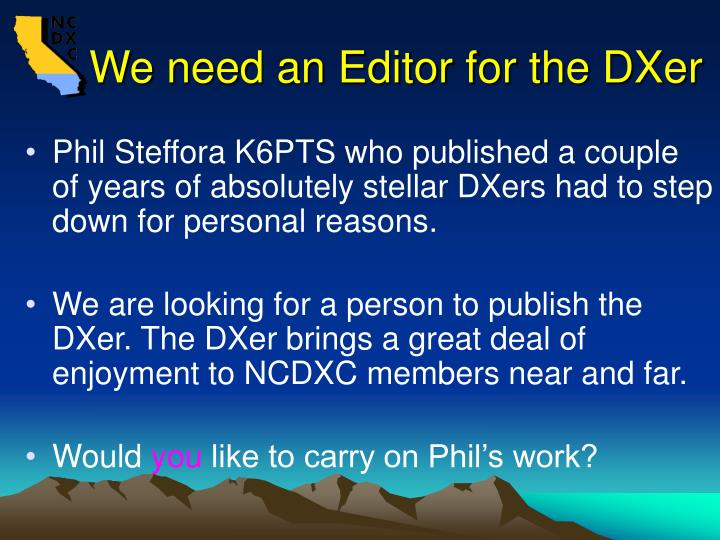 We need an Editor for the DXer
