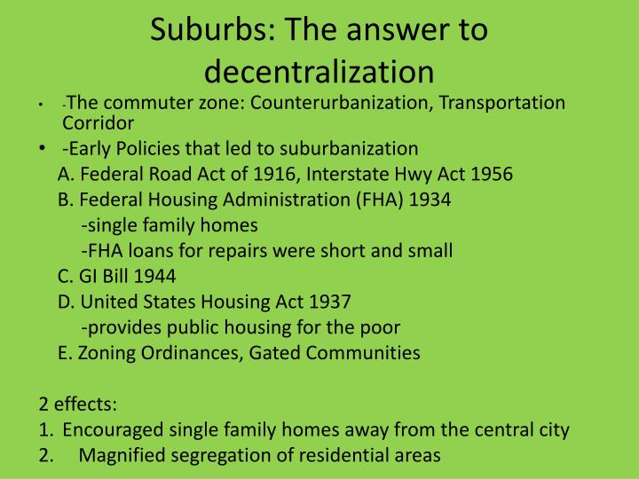 Suburbs: The answer to decentralization
