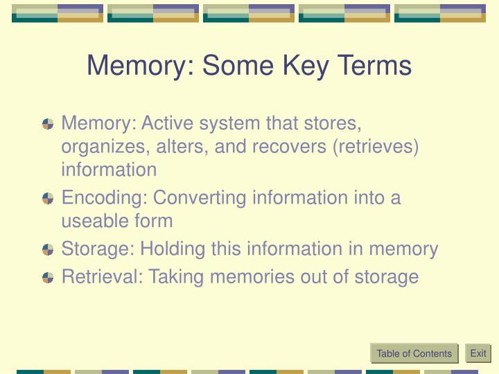 Memory some key terms