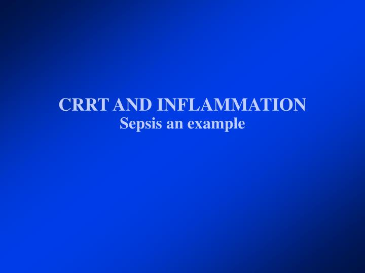 CRRT AND INFLAMMATION