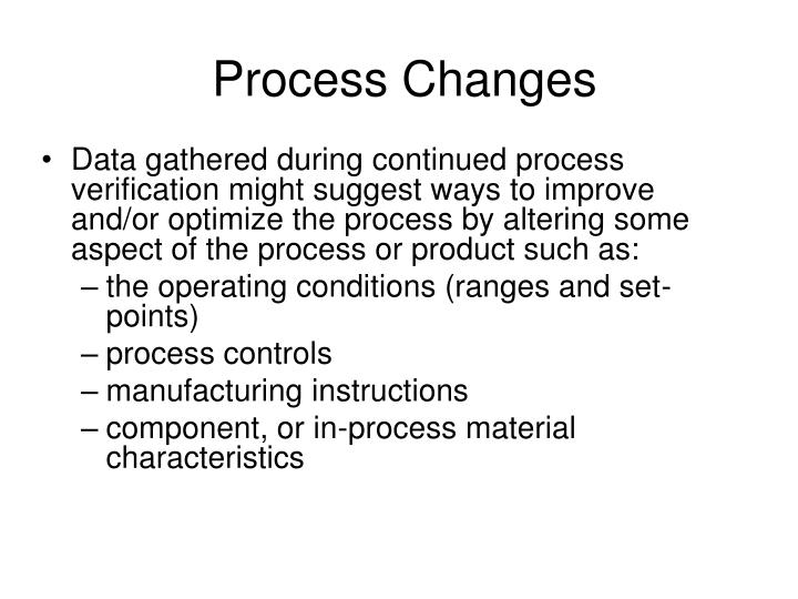 Process Changes
