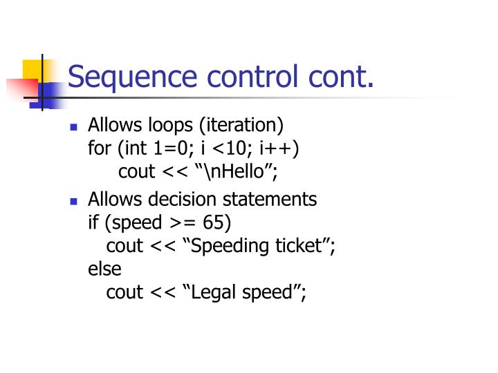 Sequence control cont.