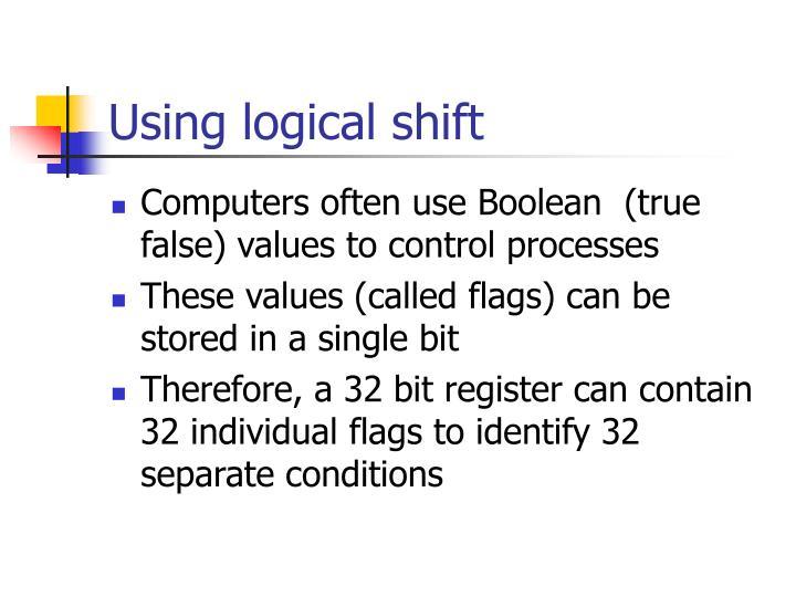 Using logical shift