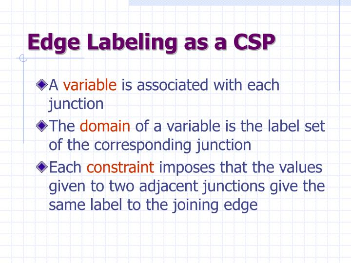 Edge Labeling as a CSP