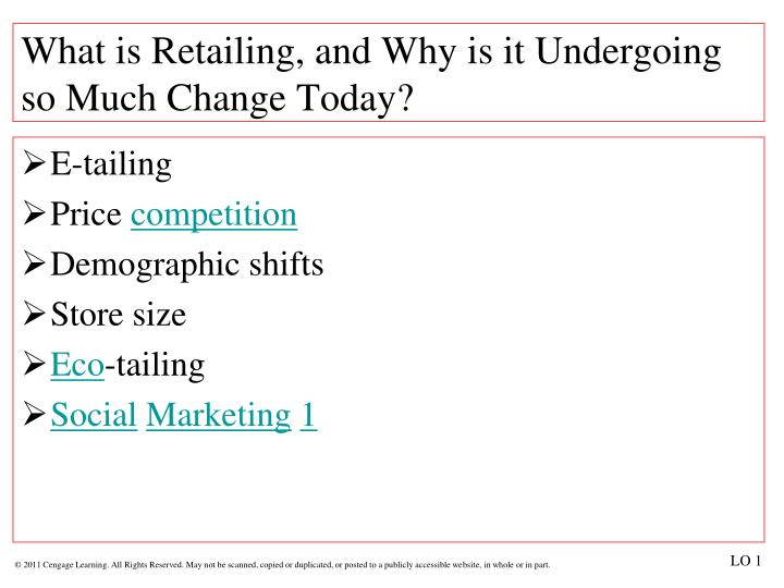 What is Retailing, and Why is it Undergoing so Much Change Today?