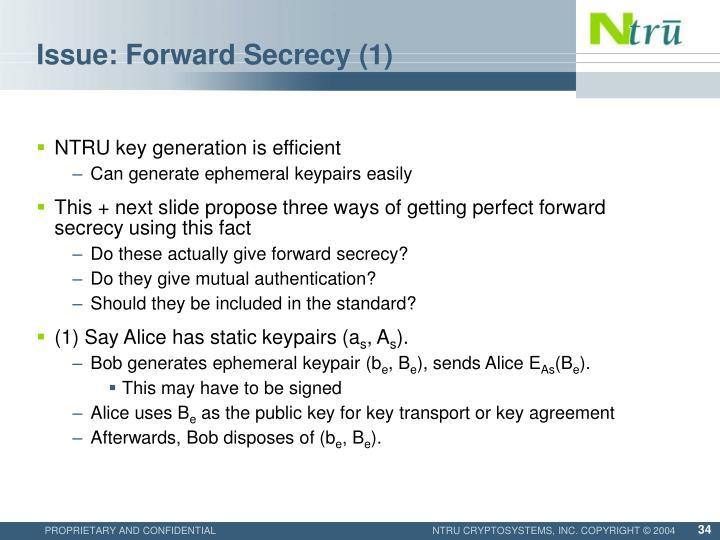 Issue: Forward Secrecy (1)