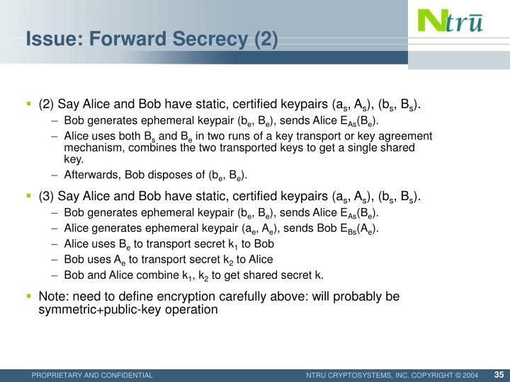 Issue: Forward Secrecy (2)