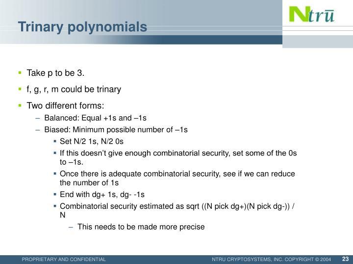 Trinary polynomials