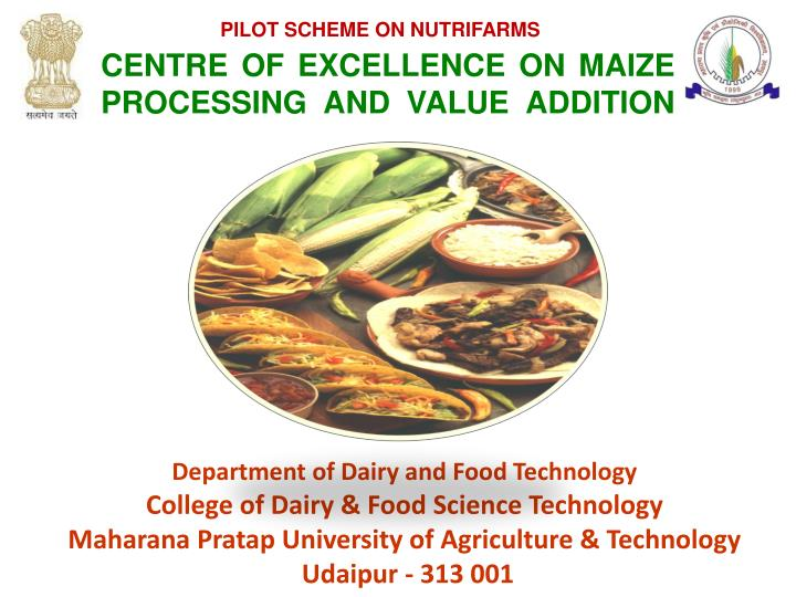 Centre of excellence on maize processing and value addition