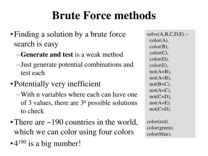 Brute Force methods