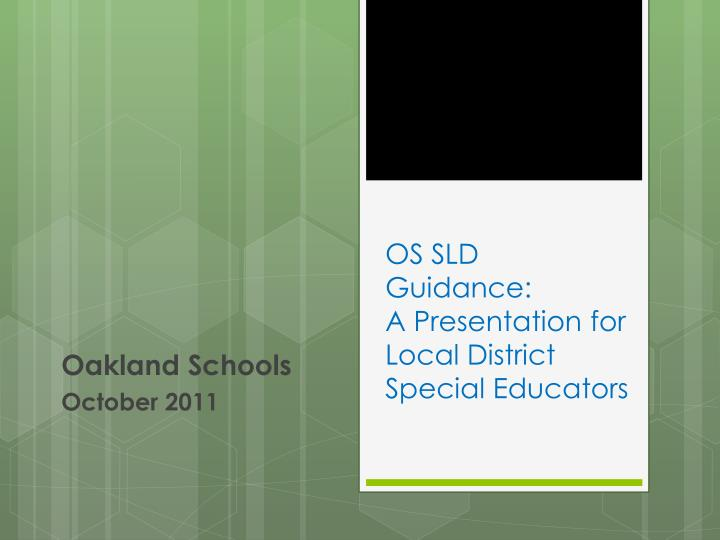 os sld guidance a presentation for local district special educators n.
