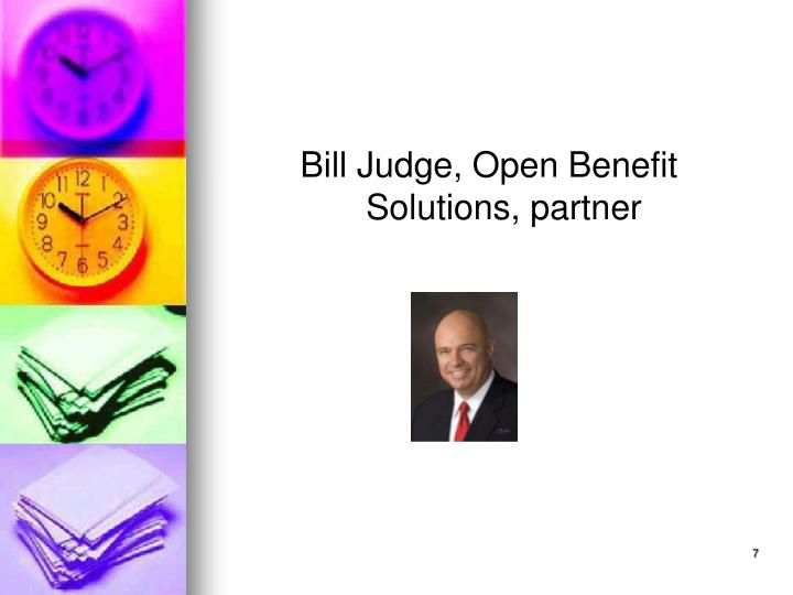 Bill Judge, Open Benefit Solutions, partner