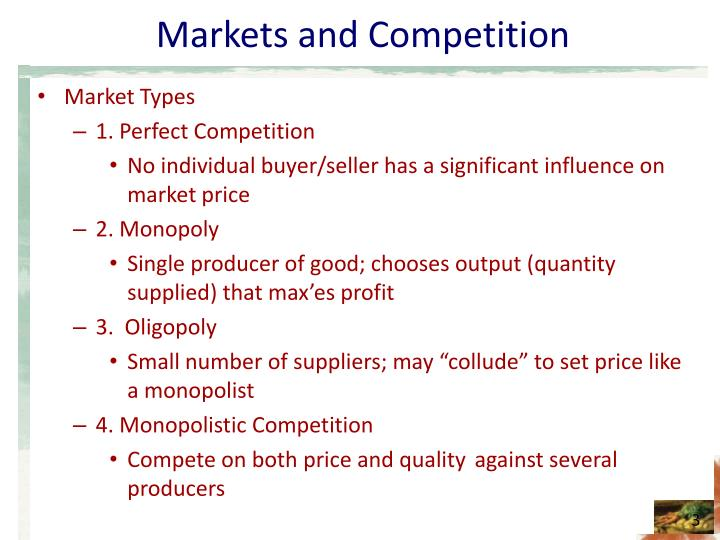 Markets and competition1
