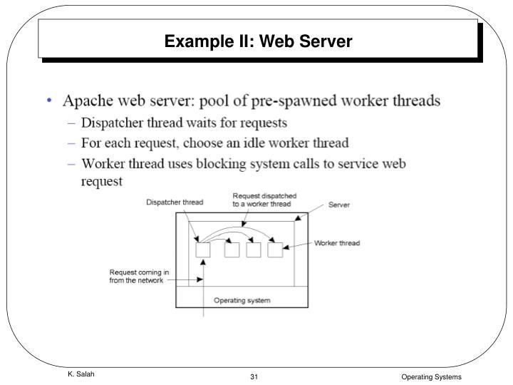 Example II: Web Server