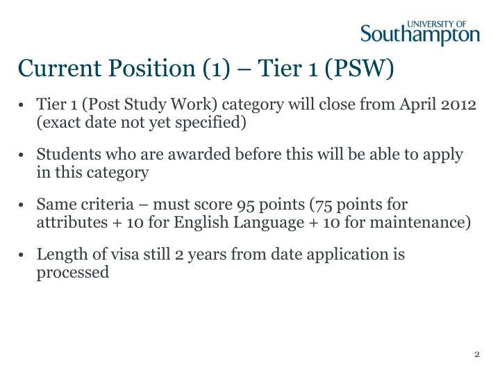 Current position 1 tier 1 psw