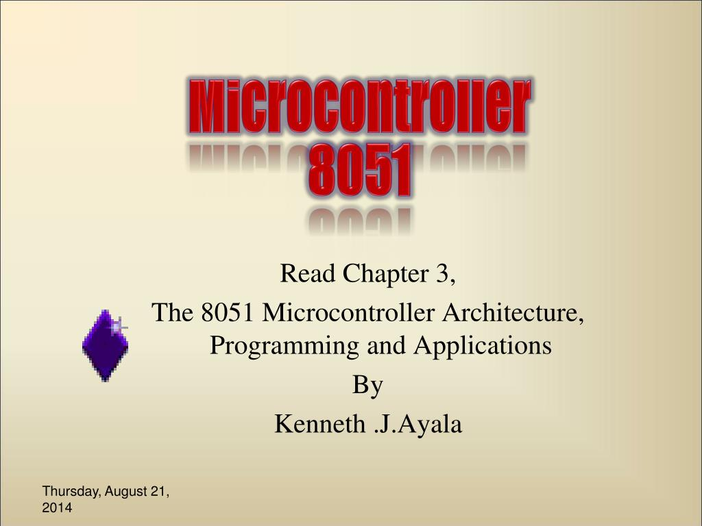 Ppt Read Chapter 3 The 8051 Microcontroller Architecture