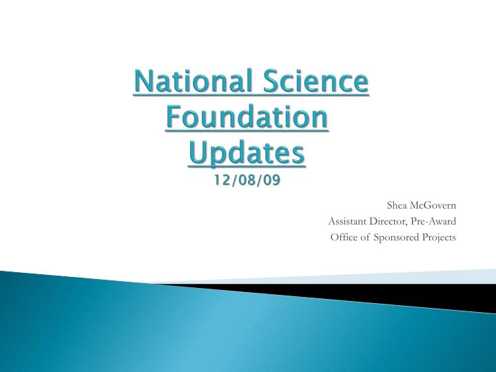 national science foundation updates 12 08 09 n.