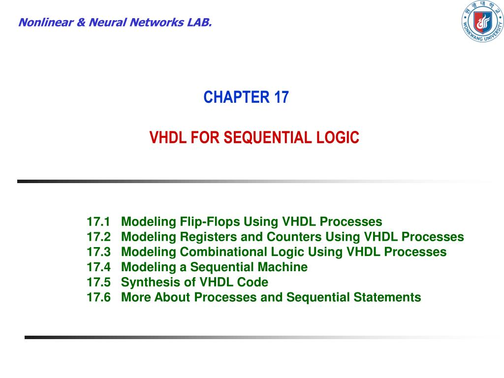 PPT - CHAPTER 17 VHDL FOR SEQUENTIAL LOGIC PowerPoint