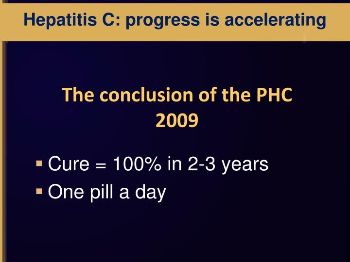 Hepatitis C: progress is accelerating