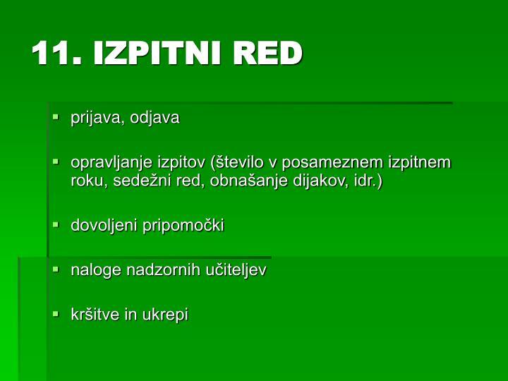 11. IZPITNI RED