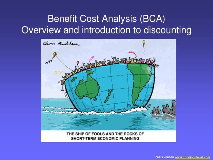 benefit cost analysis bca overview and introduction to discounting n.