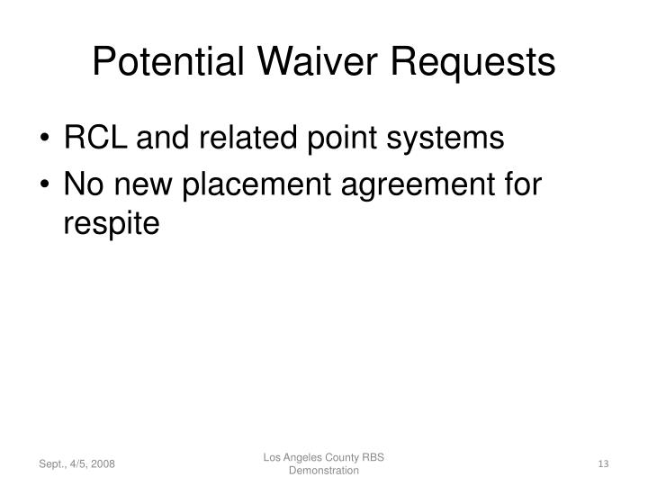 Potential Waiver Requests