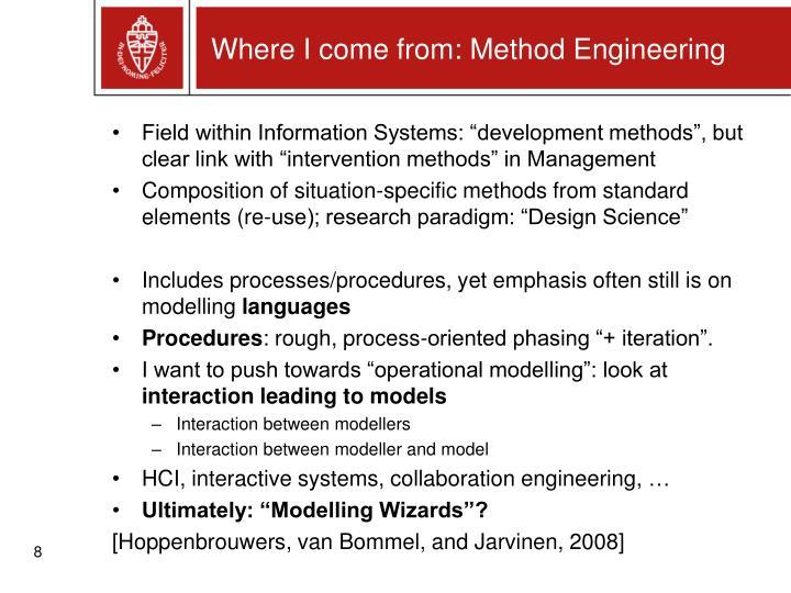 (Situational) Method Engineering