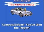 congratulations you ve won the trophy