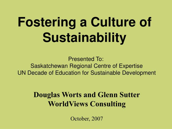fostering a culture of sustainability n.