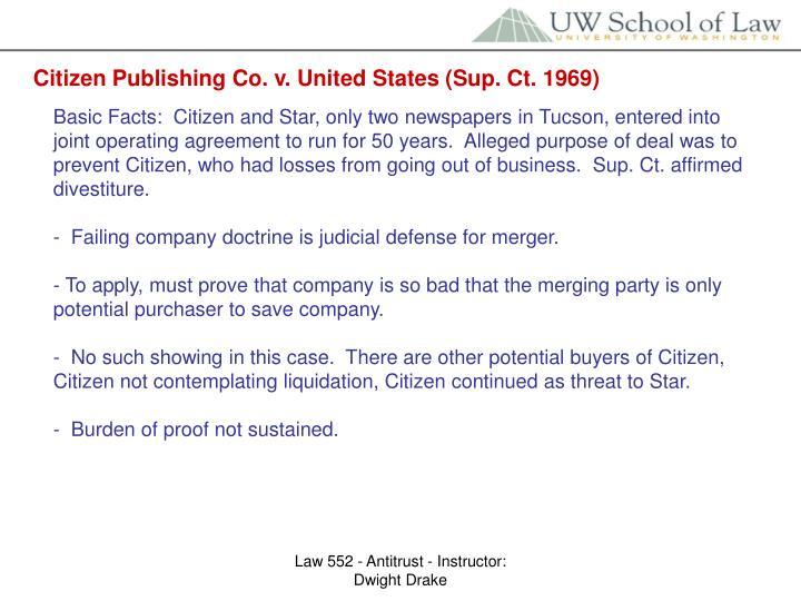 Citizen Publishing Co. v. United States (Sup. Ct. 1969)