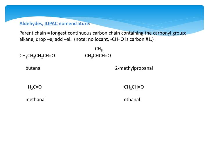 Aldehydes,