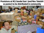 provisions at rcj sendai east and rev tateishi as pastor to be distributed in community