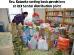 rev kataoka sorting basic provisions at rcj sendai distribution point