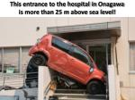 this entrance to the hospital in onagawa is more than 25 m above sea level
