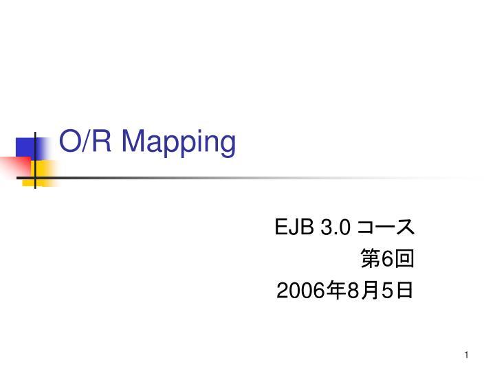 o r mapping n.