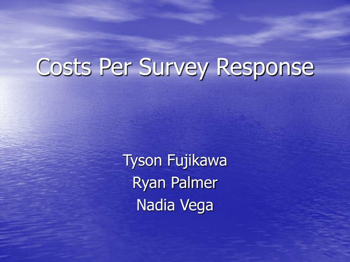 costs per survey response n.