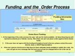 funding and the order process