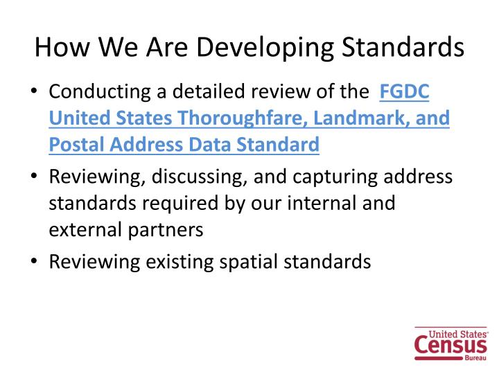 How We Are Developing Standards
