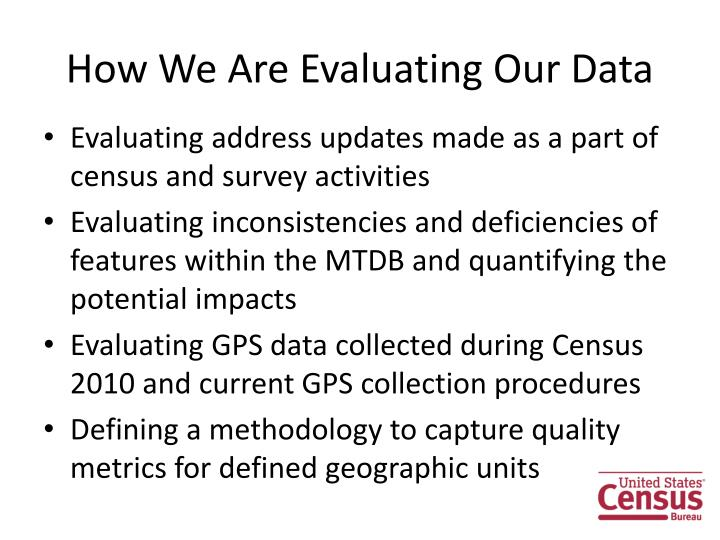 How We Are Evaluating Our Data