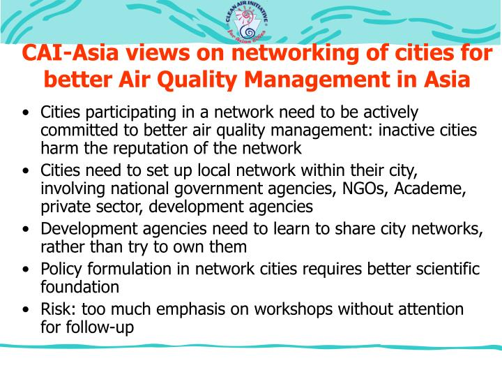 CAI-Asia views on networking of cities for better Air Quality Management in Asia