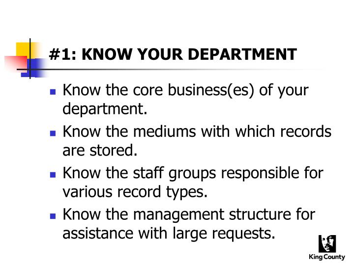 #1: KNOW YOUR DEPARTMENT