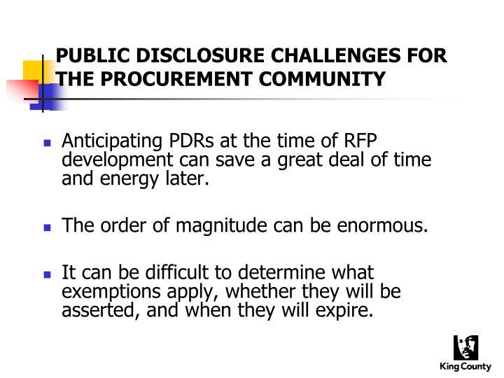 PUBLIC DISCLOSURE CHALLENGES FOR THE PROCUREMENT COMMUNITY
